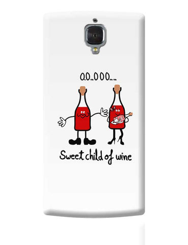 Sweet Child of Wine OnePlus 3 Covers Cases Online India