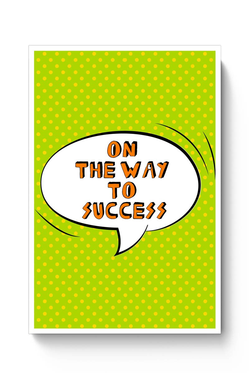 On The Way To Success  Poster
