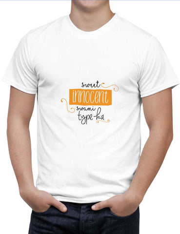 Buy Sweet Innocent Swami Type Ka !! Woman T-Shirts Online India | Sweet Innocent Swami Type Ka !! T-Shirt | PosterGuy.in