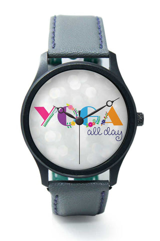 Wrist Watches India | Yoga All Day!! Premium Wrist Watch  Online India.