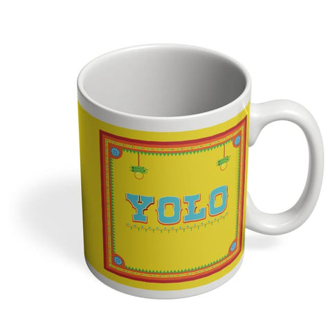 Yolo!! Coffee Mug Online India