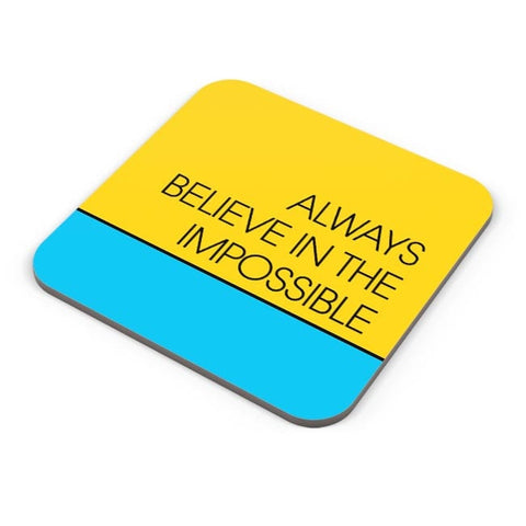 Always Believe In The Impossible !! Coaster Online India