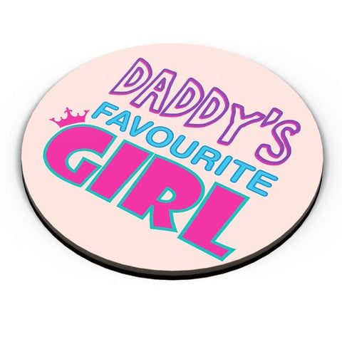 Daddy'S Favourite Girl !! Fridge Magnet Online India