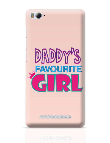 Daddy'S Favourite Girl !! Xiaomi Mi 4i Covers Cases Online India