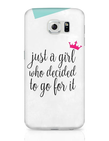 Just A Girl Who Decided To Go For It !! Samsung Galaxy S6 Covers Cases Online India
