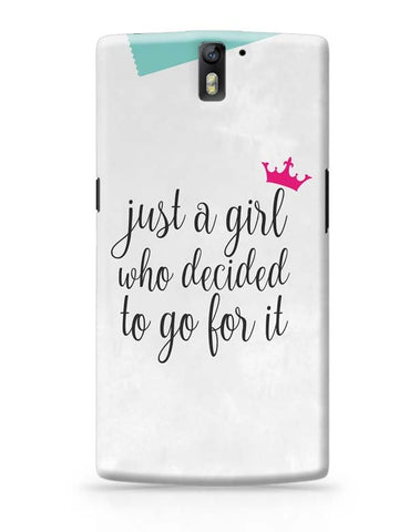 Just A Girl Who Decided To Go For It !! OnePlus One Covers Cases Online India