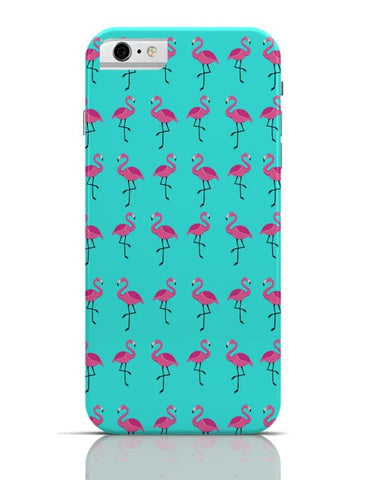 Flamingos !!! iPhone 6 6S Covers Cases Online India