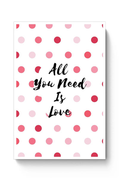 All You Need Is Love !! Poster Online India