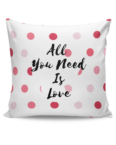 All You Need Is Love !! Cushion Cover Online India