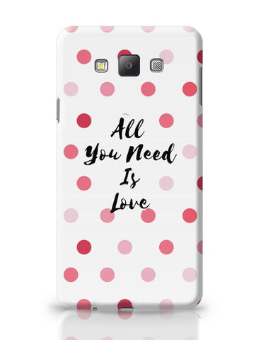 All You Need Is Love !! Samsung Galaxy A7 Covers Cases Online India