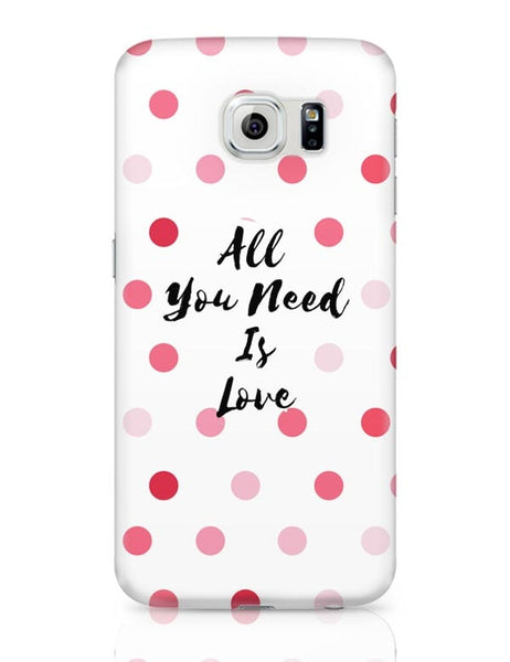 All You Need Is Love !! Samsung Galaxy S6 Covers Cases Online India