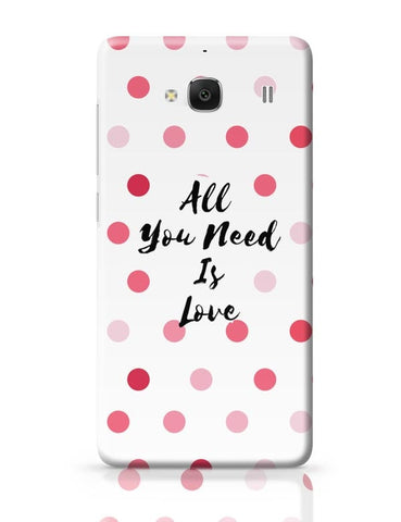 All You Need Is Love !! Redmi 2 / Redmi 2 Prime Covers Cases Online India
