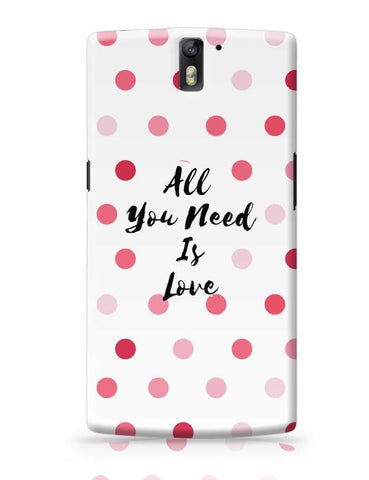 All You Need Is Love !! OnePlus One Covers Cases Online India