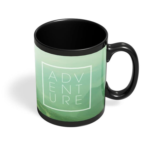 Adventure -Travel Inspire!! Black Coffee Mug Online India