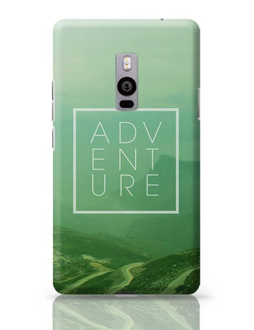 Adventure -Travel Inspire!! OnePlus Two Covers Cases Online India