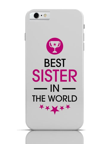Best Sister-Rakshabandhan Special iPhone 6 / 6S Covers Cases