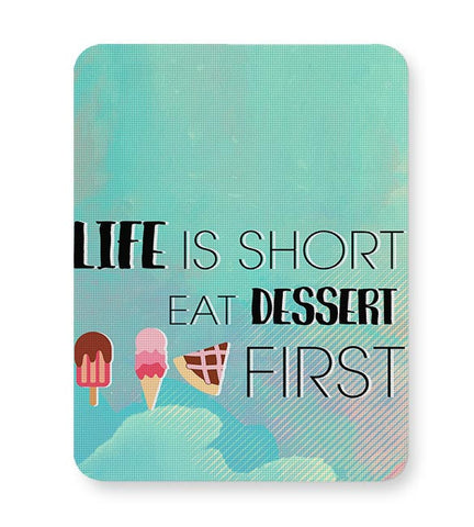 Food,Dessert,Sweet,Love,Eat,Pray,Happiness,Keepcalm,Trending,Quote,Latest Mousepad Online India