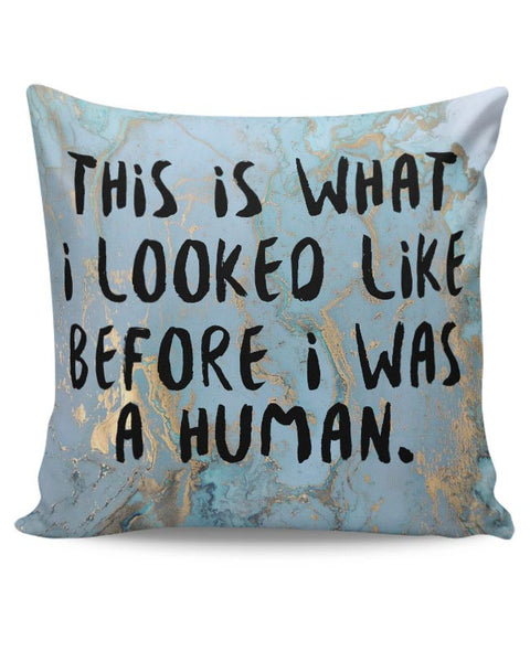 Enlightement - Before I was human  Cushion Cover Online India