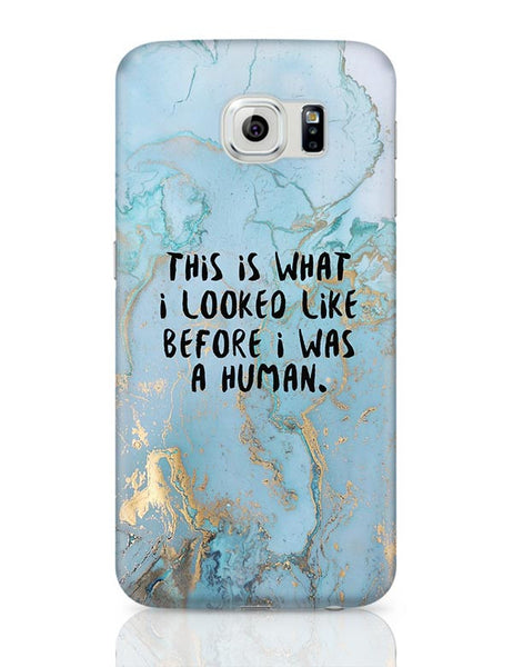 Enlightement - Before I was human  Samsung Galaxy S6 Covers Cases Online India