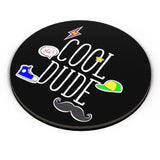 Cool Dude - Swag Fridge Magnet Online India