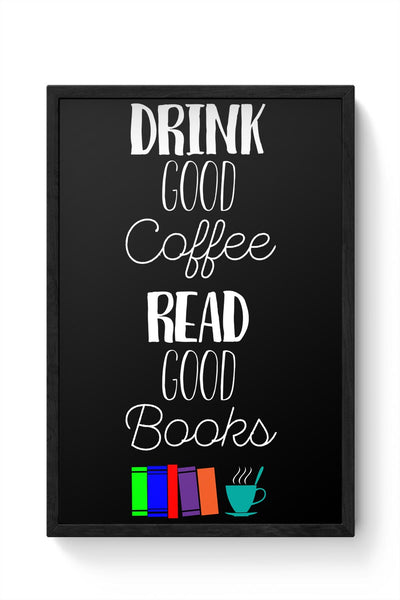 Good coffee & books !! Framed Poster Online India