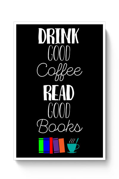 Good coffee & books !! Poster Online India
