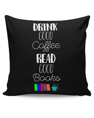 Good coffee & books !! Cushion Cover Online India