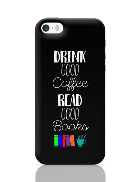 Good coffee & books !! iPhone 5/5S Covers Cases Online India