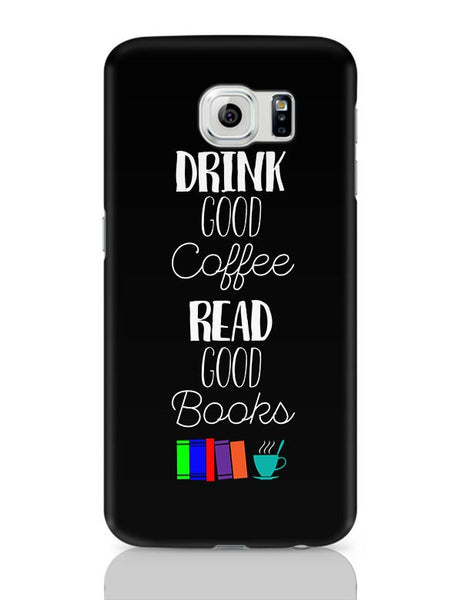 Good coffee & books !! Samsung Galaxy S6 Covers Cases Online India