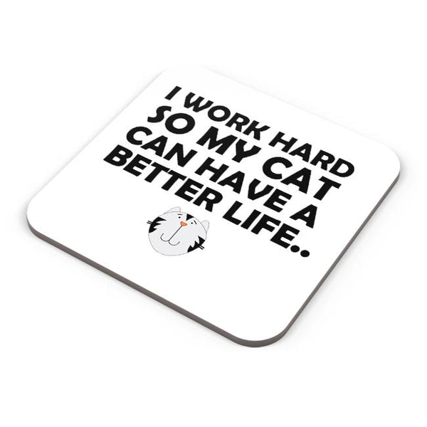 Work hard for my cat Coaster Online India