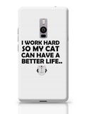 Work hard for my cat OnePlus Two Covers Cases Online India