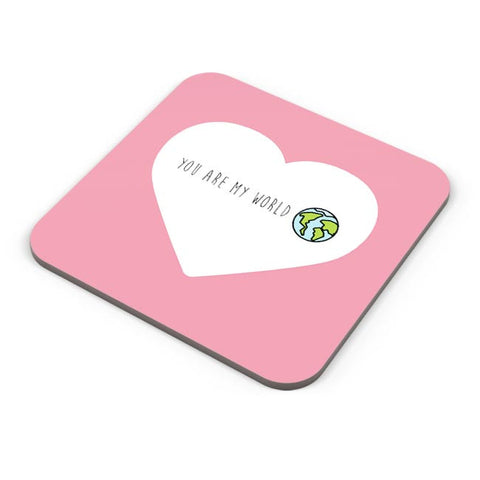 You are my world - Valentines day Special Coaster Online India