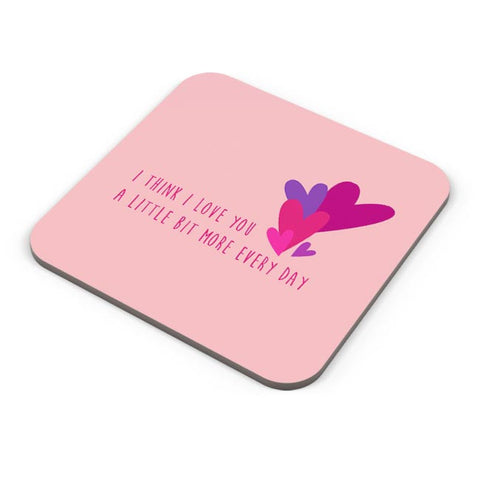 I love you more everyday - Valentines day Special Coaster Online India