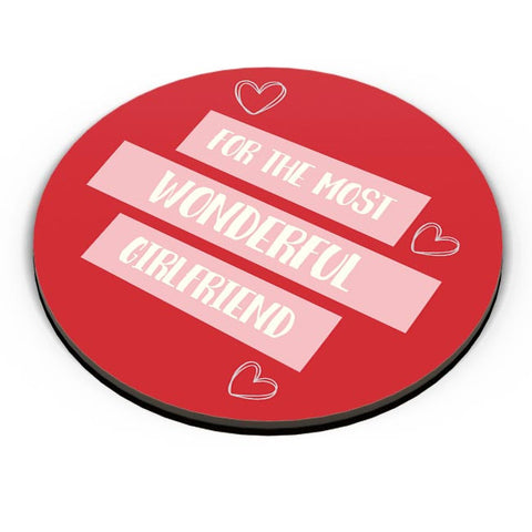 For the most wonderful girlfriend - Valentines Day Special Fridge Magnet Online India