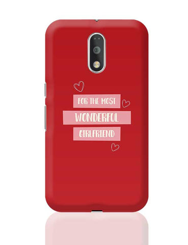 For the most wonderful girlfriend - Valentines Day Special Moto G4 Plus Online India