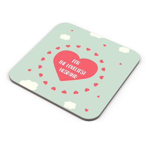 For loveliest Husband - Valentines Day Special Coaster Online India