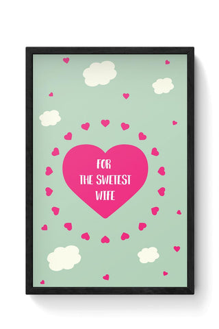 For Sweetest Wife - Valentines Day Special Framed Poster Online India