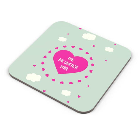 For Sweetest Wife - Valentines Day Special Coaster Online India