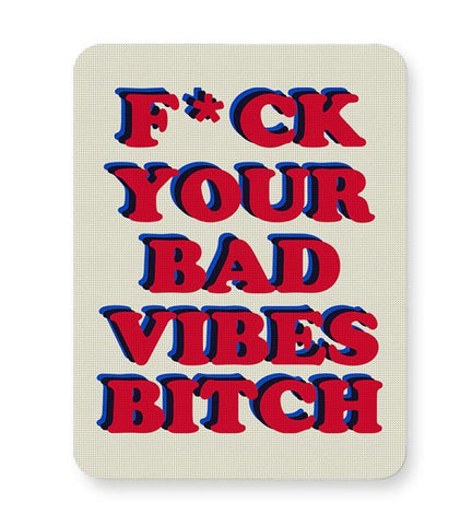 bad vibes  Mousepad Online India
