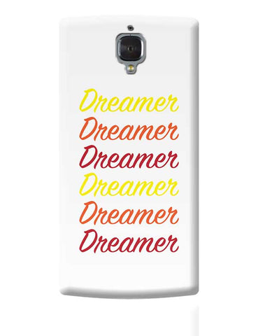 Dreamer OnePlus 3 Covers Cases Online India