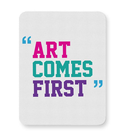 Art Comes First Mousepad Online India