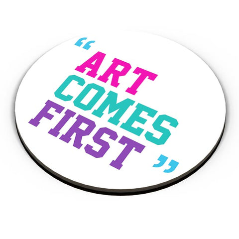 Art Comes First Fridge Magnet Online India