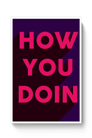 Buy how you doin Poster