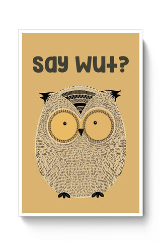 WTF owl Poster Online India