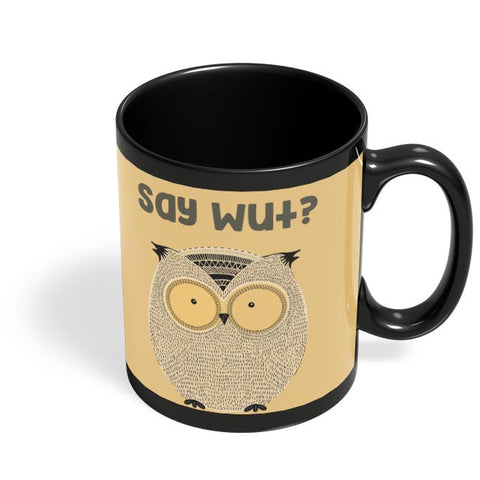 WTF owl Black Coffee Mug Online India