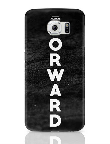 Always forward Samsung Galaxy S6 Covers Cases Online India