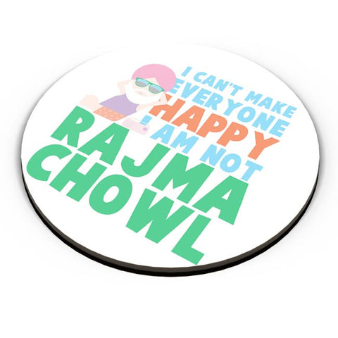I Can'T Make Everyone Happy | I Am Not Rajma Chowl Funny Fridge Magnet Online India