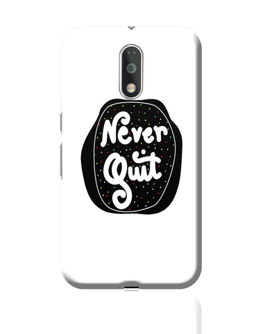 Never Quit Moto G4 Plus Online India