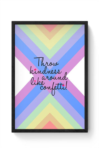 Spread Love Happiness And Kindness Framed Poster Online India