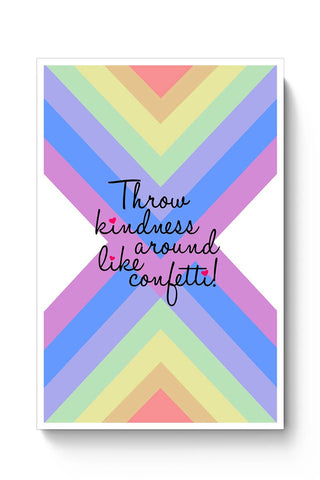 Buy Spread Love Happiness And Kindness Poster